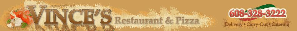 Vince's Italian Restaurant Pizza | Monroe WI